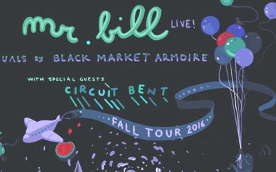 2016.10.13 – Mr. Bill (Live), Circuit Bent (Aus), Tha Fruitbat + Danny Weird