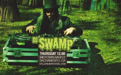 2016.12.08 – DJ Swamp + more!