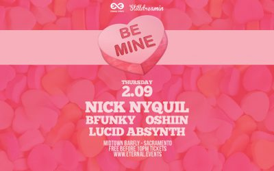2017.02.09 – Be Mine (Eternal Events Takeover)