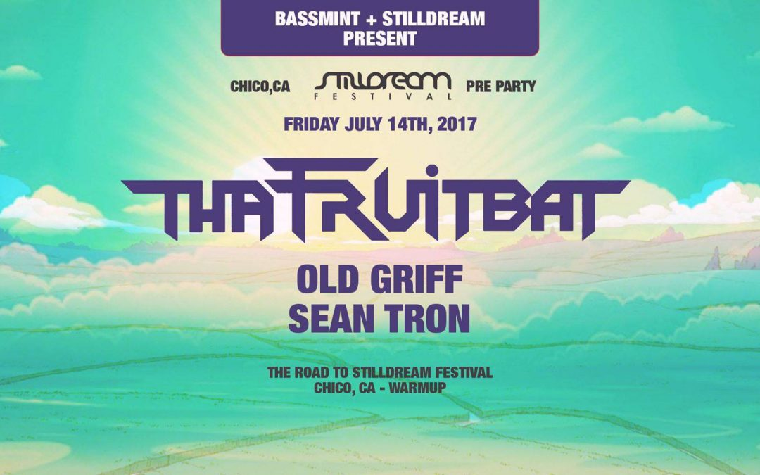 17.07.14 – Bassmint Chico – Stilldream – Tha Fruitbat